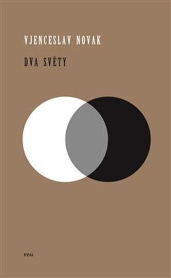 Dva světy - Vjenceslav Novak