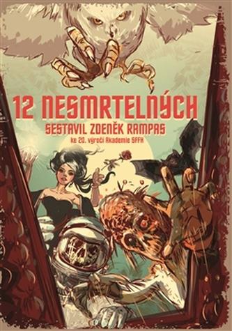 Dvanáct nesmrtelných - Zdeněk Rampas