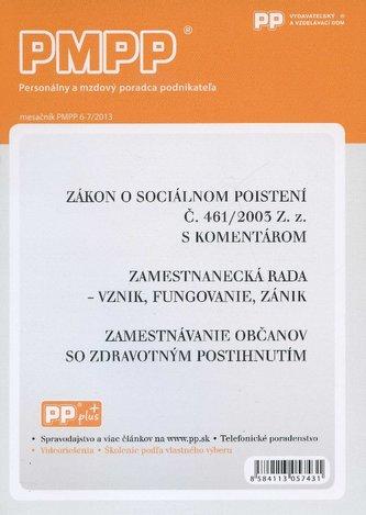 PMPP 6-7/2013 Zákon o sociálnom poistení Č. 461/2003 Z. z. s komentárom