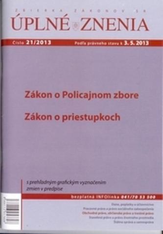 UZZ 21/2013 Zákon o policajnom zbore, Zákon o priestupkoch