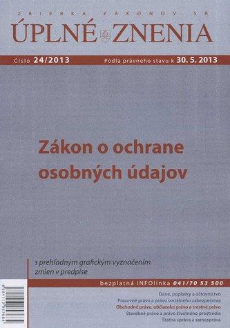 UZZ 24/2013 Zákon o ochrane osobných údajov