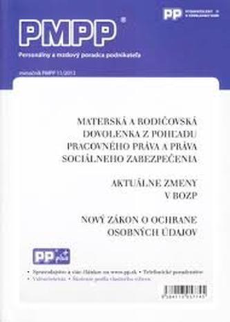 PMPP 11/2013 Materská a rodičovská dovolenka z pohľadu pracovného práva a práva socionálneho zabezpe