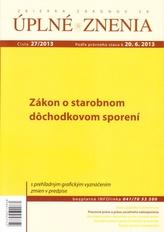 UZZ 27/2013 O starobnom dôchodkovom sporení