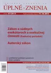 UZZ 37/2013 Zákon o súdnych exekútoroch a exekučnej činnosti