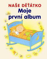 Naše děťátko Moje první album