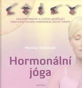 Hormonální jóga - Základní principy a cvičení umožňující praktickou aplikaci hormonální jógové terapie
