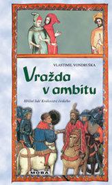 Vražda v ambitu - Hříšní lidé Království českého