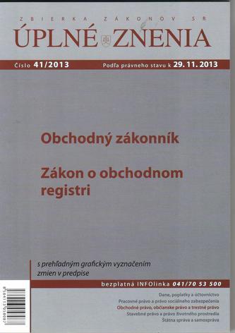 UZZ 41/2013 Obchodný zákonník, Zákon o obchodnom registri