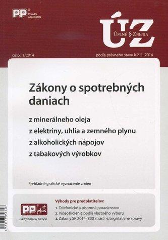 UZZ 1/2014 Zákony o spotrebných daniach