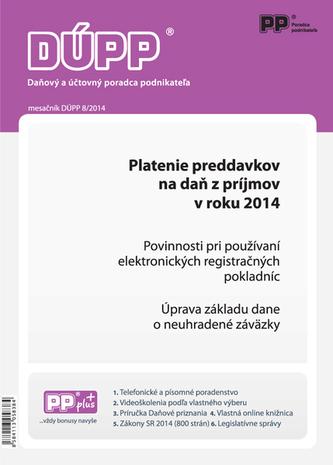 DUPP 8/2014 Platenie preddavkov na daň z príjmov fyzickej osoby v roku 2014