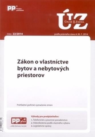 UZZ 22/2014 Zákon o vlastníctve bytov a nebytových priestorov