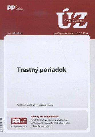 UZZ 27/2014 Trestný poriadok