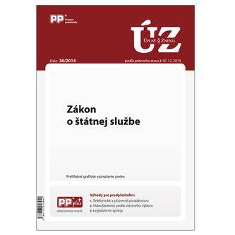 UZZ 36/2014 Zákon o štátnej službe