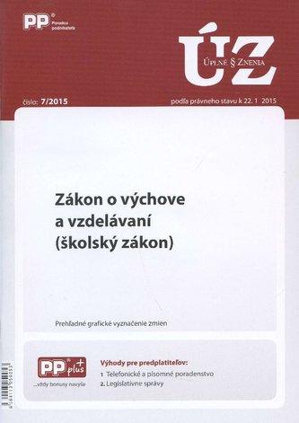 UZZ 7/2015 Zákon o výchove a vzdelávaní (školský zákon)
