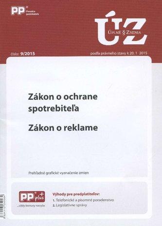 UZZ 9/2015 Zákon o ochrane spotrebiteľa. Zákon o reklame