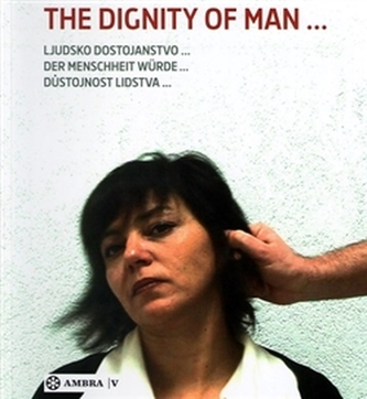 The dignity of man...
