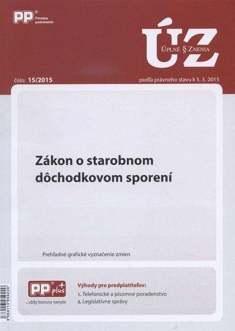 UZZ 15/2015 Zákon o starobnom dôchodkovom sporení