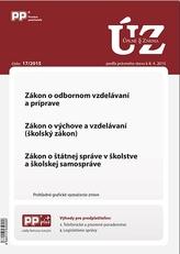 UZZ 17/2015 Zákon o odbornom vzdelávaní a príprave, Zákon o výchove a vzdelávaní (školský zákon), Zá