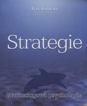 Strategie - Marketingová psychologie