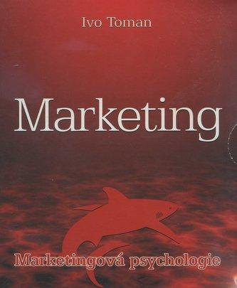 Marketing - Marketingová psychologie
