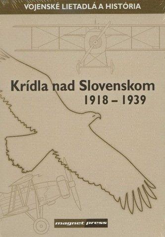 Krídla nad Slovenskom 1918-1939