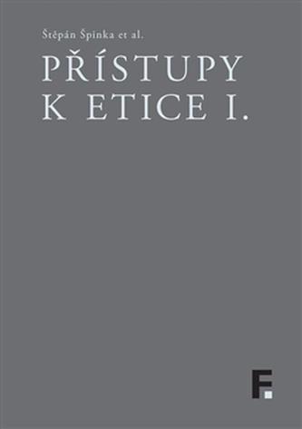 Přístupy k etice I.
