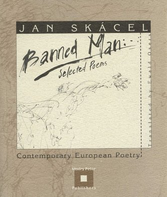 Banned Man - Jan Skácel