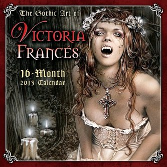 The Gothic Art of Victoria Francés 16-Month 2015 Calendar