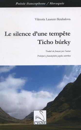 Le silence d'une tempete / Ticho burky