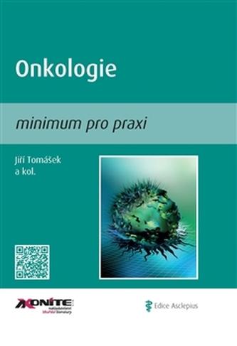 Onkologie - minimum pro praxi