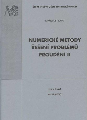 Numerické metody řešení problémů proudění II