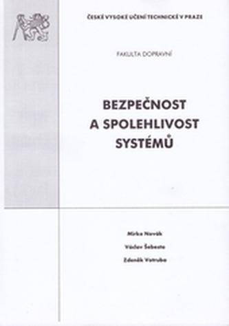 Bezpečnost a spolehlivost systémů