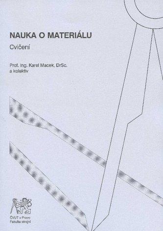 Nauka o materiálu - cvičení
