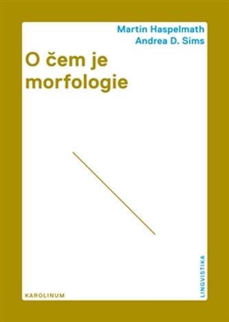 O čem je morfologie