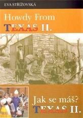 Howdy from Texas II. /Jak se máš? Texas II.