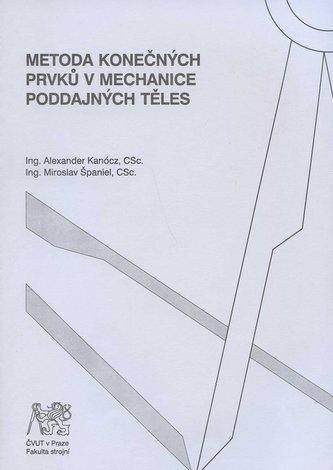 Metoda konečných prvků v mechanice poddajných těles