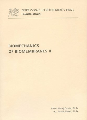 Biomechanics of biomembranes II