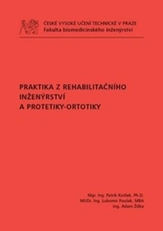 Praktika z rehabilitačního inženýrství a protetiky-ortotiky