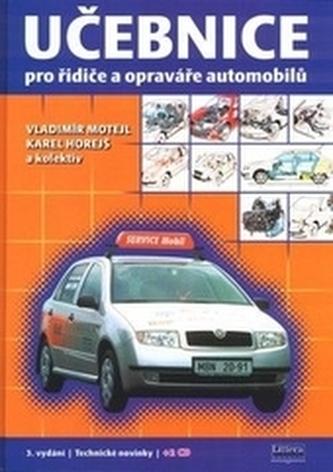 Učebnice pro řidiče a opraváře automobilů  + 2CD 3.vydání