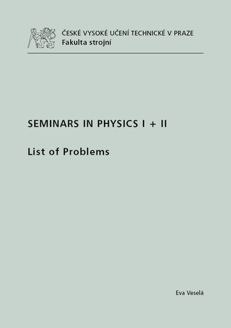 Seminars in Physics I + II