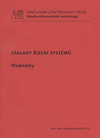 Základy řízení systémů. Přednášky