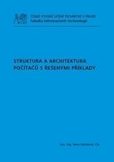 Struktura a architektura počítačů s řešenými přiklady