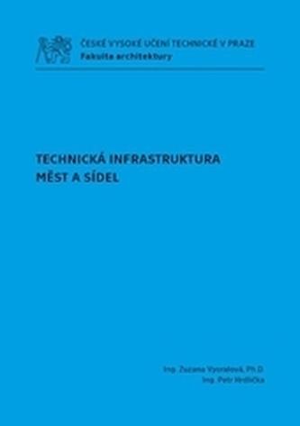 Technická infrastruktura měst a sídel