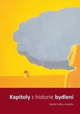 Kapitoly z historie bydlení