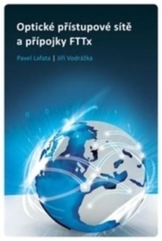 Optické přístupové sítě a přípojky FTTx