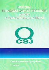 Moderní plánování kvality produktu (APQP) a plán kontroly a řízení