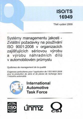 Systémy managementu jakosti - zvláštní požadavky na používání ISO 9001:2008 v organizacích zajištují