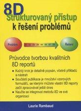 Štrukturovaný přístup k řešení problémů 8D