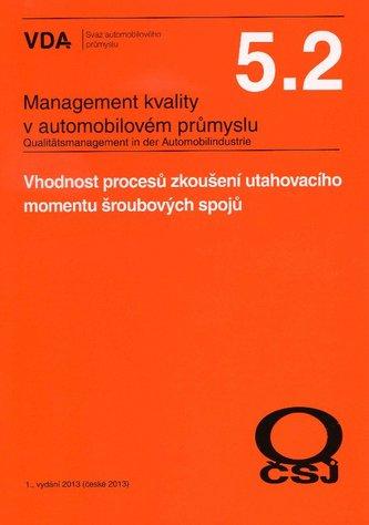 Management kvality v automobilovém průmyslu VDA 5.2