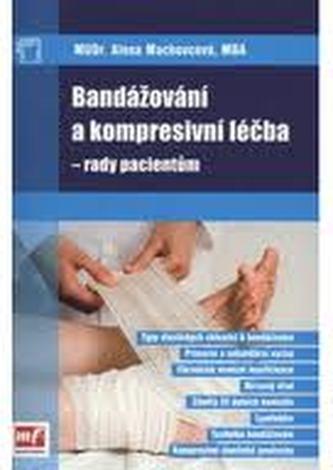 Bandážování a kompresivní léčba - rady pacientům